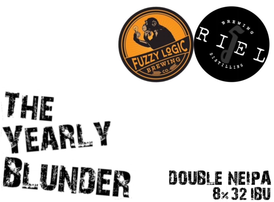 The Yearly Blunder from Fuzzy Logic and Riel Brewing
